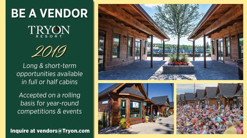 Be a Vendor at Tryon Resort in 2019!