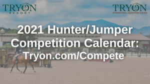 Hunter Calendar Spring 2021 Upcoming Events | Tryon Horse Shows