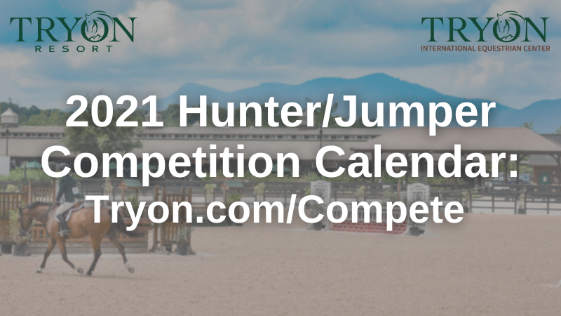 Hunter Calendar Spring 2021 Upcoming Events | Open To Competitors Only: Tryon Spring 3