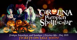 Carolina Pumpkin Spelltacular: October 8-31